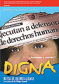 Digna: Until the last breath (Digna: Hasta el ultimo aliento)