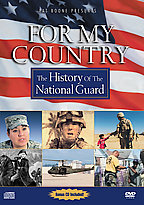 For My Country - The History of the National Guard