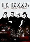 Troggs - Live and Wild In Preston