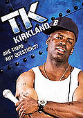TK Kirkland - Are There Any Questions?