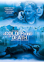 A Colder Kind of Death