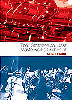 Smithsonian Jazz Masterworks Orchestra: Live At MCG