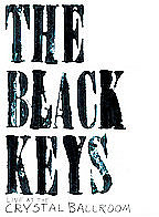 Black Keys - Live At The Crystal Ballroom