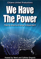 We Have the Power - Making America Energy Independent