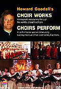 Howard Goodall's Choir Works And Choirs Perform