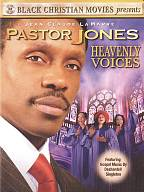 Pastor Jones - Heavenly Voices