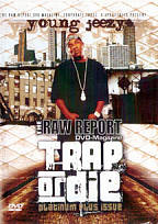 Raw Report - Trap Or Die