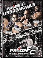 Pride FC - Pride 31 : Unbreakable