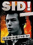 Sid!: By Those Who Really Knew Him