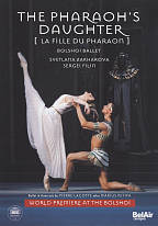 Bolshoi Ballet: The Pharoah's Daughter