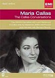 Maria Callas: The Callas Conversations
