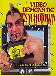 Bloodbath in Psycho Town (Video Demons Do Psychotown)