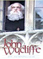 John Wycliffe - The Morning Star