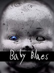 Baby Blues (Cradle Will Fall)