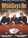 Wiseguys On - Texas Hold 'Em