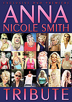 Anna Nicole Smith - Tribute