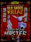 Old Skool Killaz: Sword of the Master