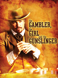 The Gambler, The Girl, & the Gunslinger