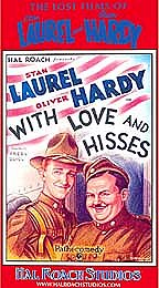 Laurel and Hardy - With Love and Hisses
