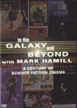 To the Galaxy and Beyond with Mark Hamill (Hollywood Aliens & Monsters) Cover
