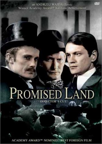 Ziemia Obiecana (Land of Promise) (The Promised Land)