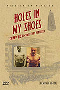 Holes In My Shoes
