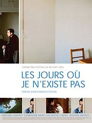 The Days When I Do Not Exist (Les jours o� je n'existe pas)