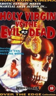 The Holy Virgin Versus the Evil Dead (Moh sun gip)