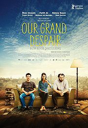 Our Grand Despair (Bizim B�y�k �aresizligimiz)