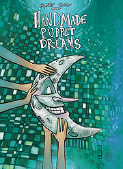 Handmade Puppet Dreams