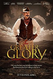 For Greater Glory: The True Story of Cristiada Poster