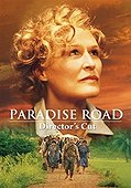 Paradise Road (Director's Cut)