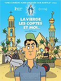 La Vierge, les Coptes et Moi (The Virgin, the Copts and Me)