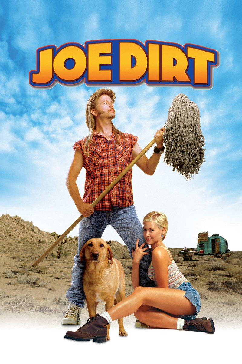 joe dirt Is joe dirt family friendly find out only at movieguide the family and christian guide to movie reviews and entertainment news.