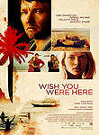 Wish You Were Here (2013)