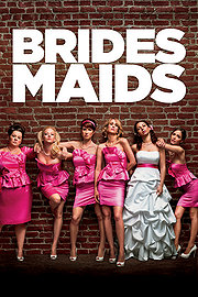 Bridesmaids (2011)