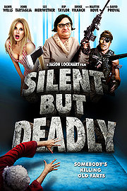 Silent But Deadly (2014)