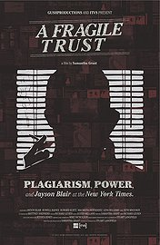 A Fragile Trust: Plagiarism, Power And Jayson Blair At The New York Times poster