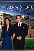 Prince William & Kate: The Royal Romance