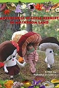 Adventures Of Little Herbert In Mushroom Land