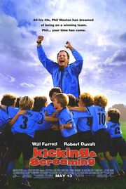 Kicking &amp; Screaming Poster