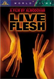 Live Flesh Poster