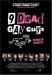 Nine Dead Gay Guys (9 Dead Gay Guys)
