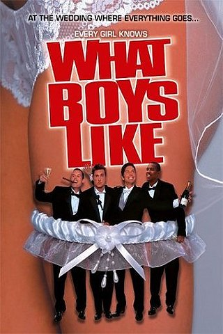 What Boys Like (The Groomsmen) (The Wedding Bet)