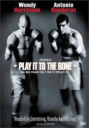 Play It to the Bone Poster
