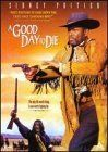 A Good Day To Die (Children of the Dust)