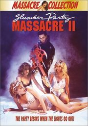 Slumber Party Massacre II (Don't Let Go)
