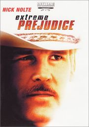 Extreme Prejudice Poster