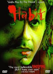Habit poster Larry Fessenden Sam