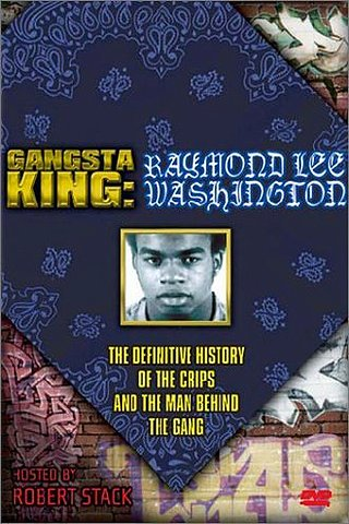 Gangsta King: Raymond Lee Washington